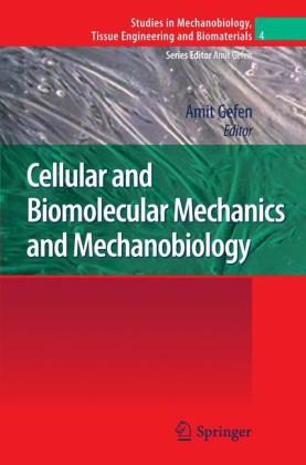 Cellular and Biomolecular Mechanics and Mechanobiology