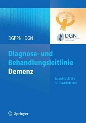 Diagnose- und Behandlungsleitlinie Demenz