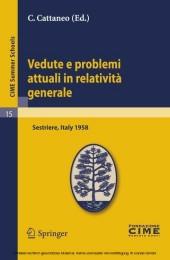 Vedute e problemi attuali in relatività generale