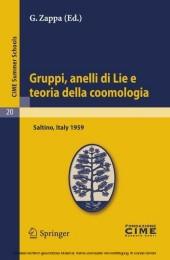 Gruppi, anelli di Lie e teoria della coomologia