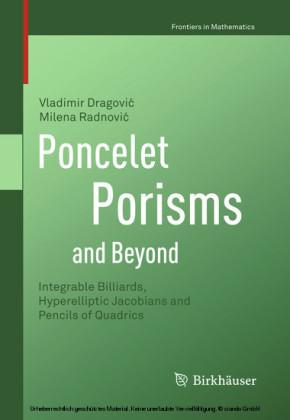 Poncelet Porisms and Beyond
