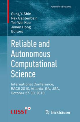 Reliable and Autonomous Computational Science