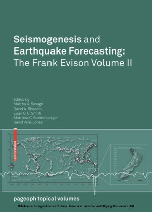 Seismogenesis and Earthquake Forecasting: The Frank Evison Volume II. Vol.2
