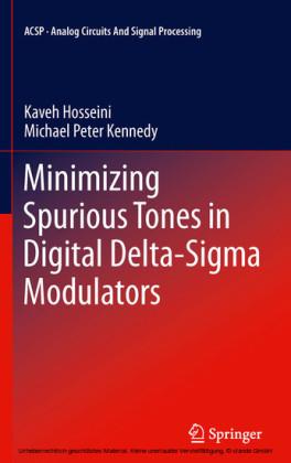 Minimizing Spurious Tones in Digital Delta-Sigma Modulators