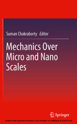 Mechanics Over Micro and Nano Scales