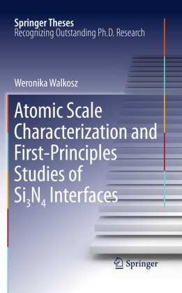Atomic Scale Characterization and First-Principles Studies of Si?N? Interfaces