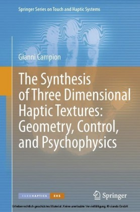 The Synthesis of Three Dimensional Haptic Textures: Geometry, Control, and Psychophysics