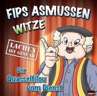 Flips Asmussen-Witze - Der Quasselfilou vom Dienst, 1 Audio-CD