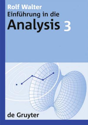 Rolf Walter: Einführung in die Analysis. 3