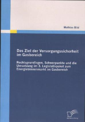 Das Ziel der Versorgungssicherheit im Gasbereich