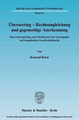 Überseering, Rechtsangleichung und gegenseitige Anerkennung
