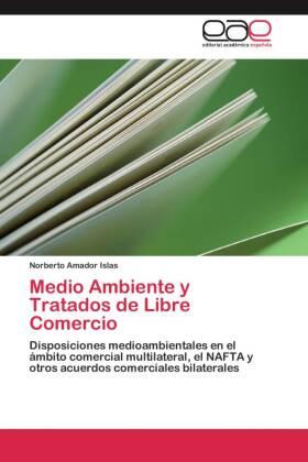 Medio Ambiente y Tratados de Libre Comercio
