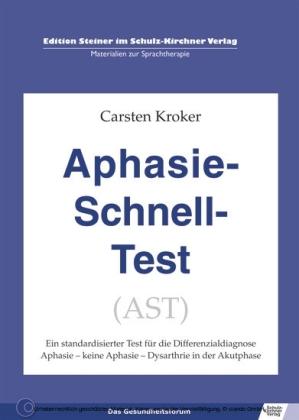 Aphasie Schnell Test (AST)