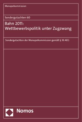 Bahn 2011: Wettbewerbspolitik unter Zugzwang