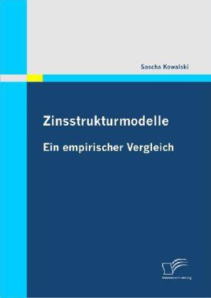 Zinsstrukturmodelle: Ein empirischer Vergleich