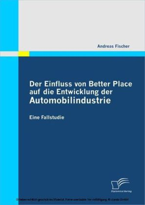 Der Einfluss von Better Place auf die Entwicklung der Automobilindustrie