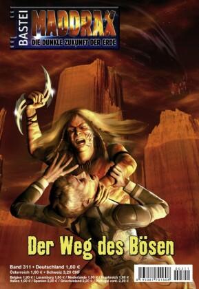Maddrax - Der Weg des Bösen