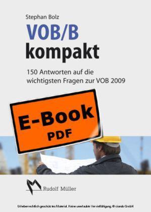 VOB/B kompakt - 150 Antworten auf die wichtigsten Fragen zur VOB 2009