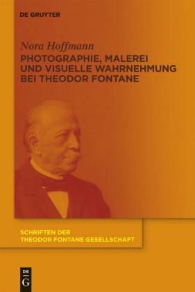 Photographie, Malerei und visuelle Wahrnehmung bei Theodor Fontane