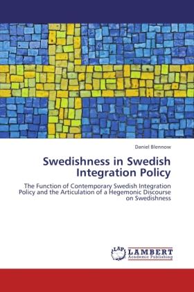 Swedishness in Swedish Integration Policy