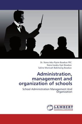 Administration, management and organization of schools
