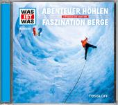Abenteuer Höhlen / Faszination Berge, 1 Audio-CD