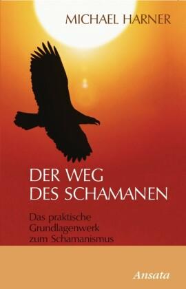 Der Weg des Schamanen