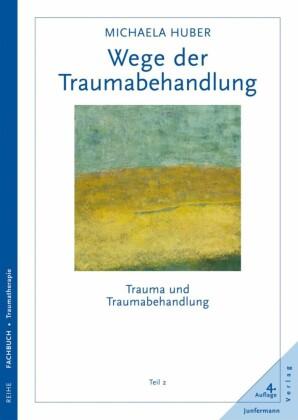 Wege der Traumabehandlung