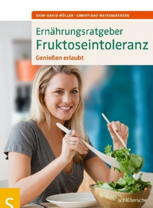 Ernährungsratgeber Fruktoseintoleranz