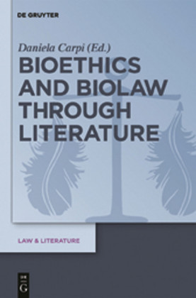Bioethics and Biolaw through Literature