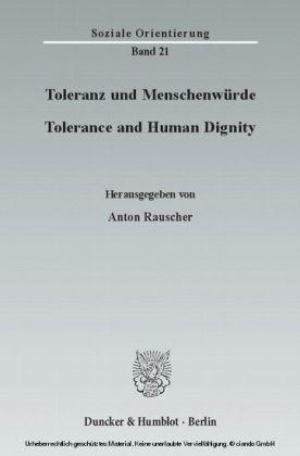 Toleranz und Menschenwürde / Tolerance and Human Dignity
