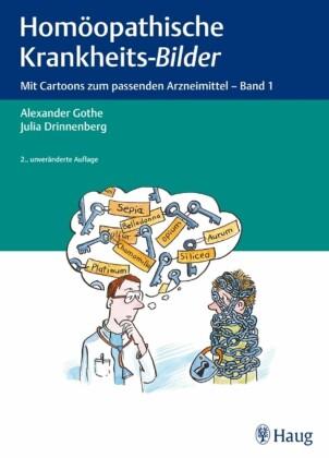Homöopathische Krankheits-Bilder. Bd.1