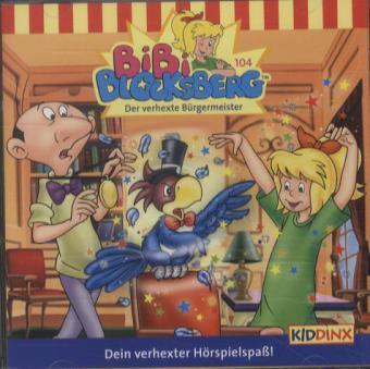 Bibi Blocksberg, Der verhexte Bürgermeister, 1 Audio-CD