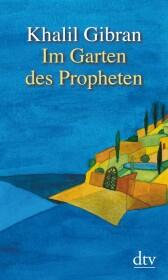Im Garten des Propheten