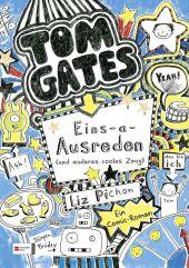 Tom Gates - Eins-a-Ausreden (und anderes cooles Zeug) Cover