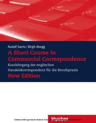 A Short Course in Commercial Correspondence - New Edition