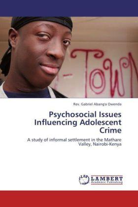 Psychosocial Issues Influencing Adolescent Crime
