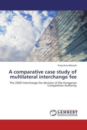 A comparative case study of multilateral interchange fee