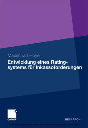 Entwicklung eines Ratingsystems für Inkassoforderungen