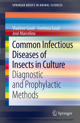 Common Infectious Diseases of Insects in Culture