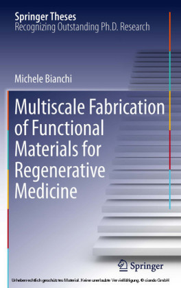 Multiscale Fabrication of Functional Materials for Regenerative Medicine