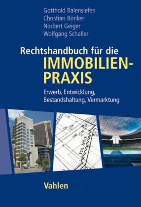Rechtshandbuch für die Immobilienpraxis