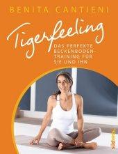 Tigerfeeling - Das perfekte Beckenbodentraining für Sie und Ihn Cover