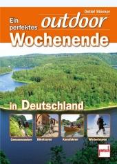Ein perfektes outdoor Wochenende in Deutschland Cover