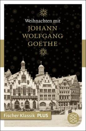 Weihnachten mit Johann Wolfgang Goethe