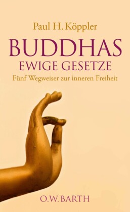 Buddhas ewige Gesetze