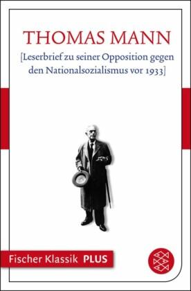 [Leserbrief zu seiner Opposition gegen den Nationalsozialismus vor 1933]