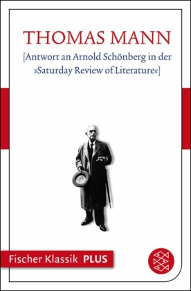 "[Antwort an Arnold Schönberg in der ""Saturday Review of Literature""]"