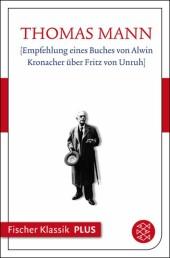 [Empfehlung eines Buches von Alwin Kronacher über Fritz von Unruh]