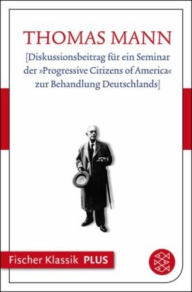 """[Diskussionsbeitrag für ein Seminar der """"Progressive Citizens of America"""" zur Behandlung Deutschlands]"""